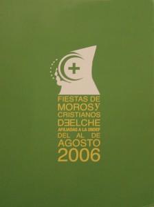 Cartel - Fiestas de Moros y Cristianos Elche 2006 - Accésit