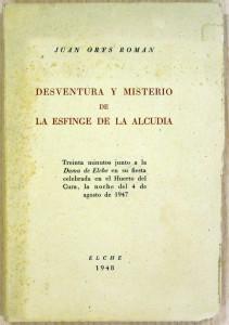 Libro - Desventura y misterio de la esfinge de la Alcudia