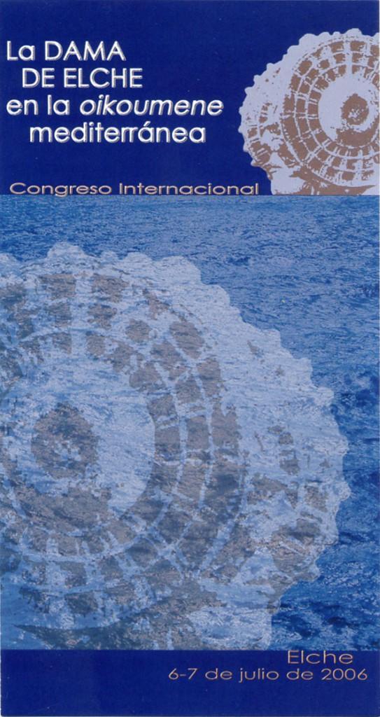 Libro o impreso - Congreso La Dama de Elche en la oikoumene mediterránea