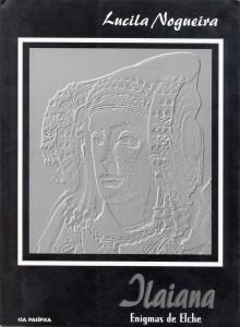 Libro o impreso - Ilaiana. Enigmas de Elche