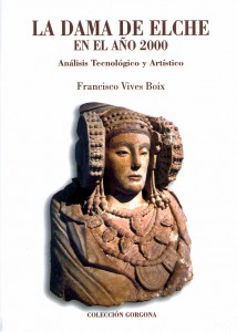 Libro - La Dama de Elche en el año 2000. Análisis tecnológico y artístico