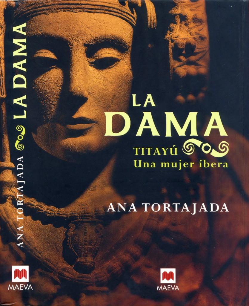 Libro o impreso - La Dama. Titayú. Una mujer íbera