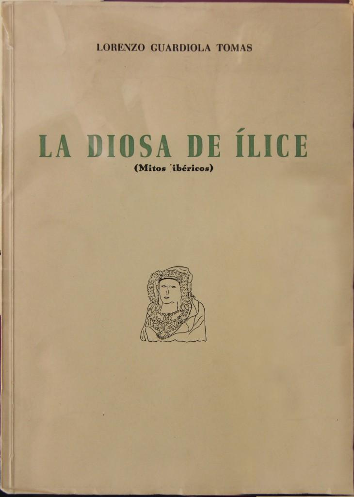 Libro o impreso - La diosa de Ílice (Mitos ibéricos)