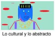 Dibujo - Lo cultural y lo abstracto