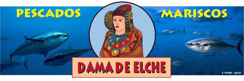 Anuncio - Pescados y mariscos Dama de Elche